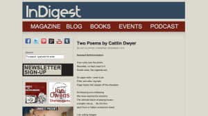 Caitlin Dwyer has two new poems in the current issue of InDigest Magazine, Dec 2012